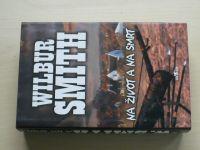 Smith - Na život a na smrt (Sága rodu Courtneyů 4.díl) (2001)