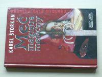 Štorkán - Meč magistra medicíny (2002)