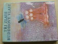 Tři zlaté Buddhovy vlasy (1972)