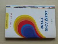 Hay - Miluj svůj život (1993)
