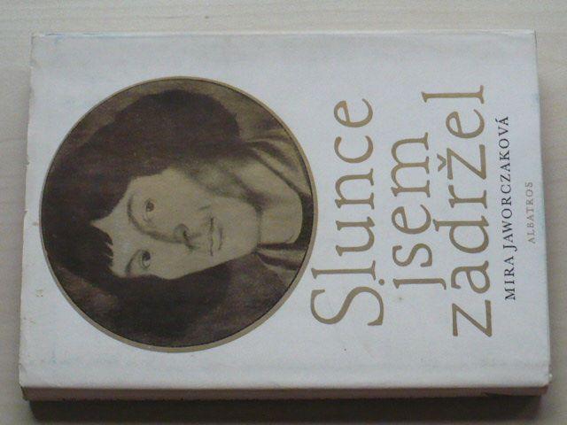 Jaworczaková - Slunce jsem zadržel (1979)