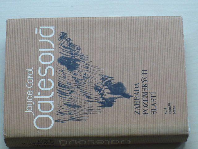 Oatesová - Zahrada pozemských slastí (1982)