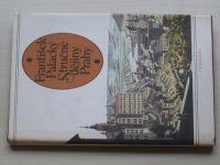 Palacký - Stručné dějiny Prahy (1983)