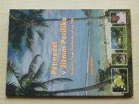 Seifriedová - Pět neděl v Jižním Pacifiku - Kr.Tonga, Kanibalské ostrovy, Fidži