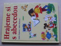 Štíplová - Hrajeme si s abecedou (2001)