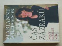 Williamson - Čas zázraků - Nový střední věk (2009)
