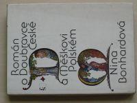 Bonhardová - Román o Doubravce České a Měškovi Polském (1980)