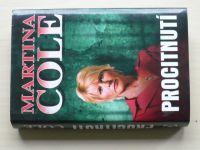 Cole - Procitnutí (2007)