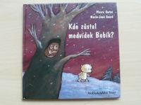 Coran - Kde zůstal medvídek Bobík? (2005)