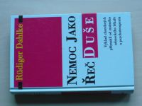 Dahlke - Nemoc jako řeč duše (1998)