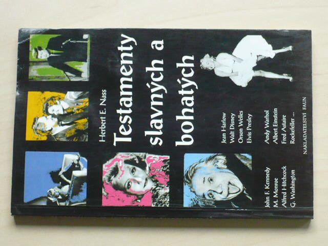 E. Nass - Testamenty slavných a bohatých (1995)