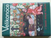 Frolcová - Velikonoce v české lidové kultuře (2001)
