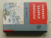 Liou O - Putování starého chromce (1960)