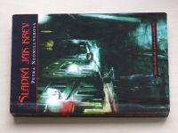 Neomillnerová - Sladká jak krev (2007)