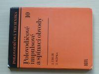 Uhlíř, Slípka - Polovodičové impulsové a spínací obvody (1976) PT 10