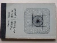 Chardin - Místo člověka v přírodě (1967)