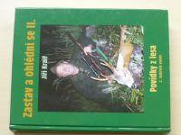 Kraif - Zastav a ohlédni se... II. Povídky z lesa (2003)