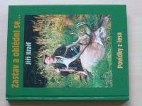 Kraif - Zastav a ohlédni se... Povídky z lesa (2003)