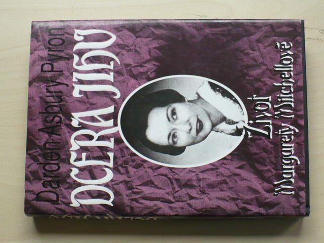Pyron - Dcera Jihu - Život Margarety Mitchellové (1993)
