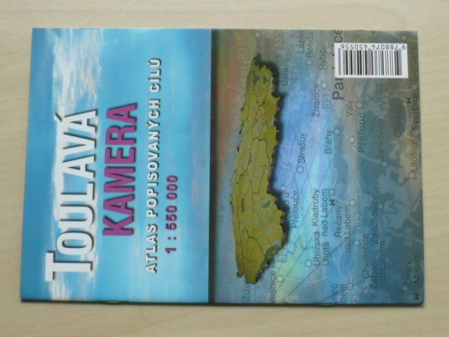 Toulavá kamera - Atlas popisovaných cílů 1 : 550 000 (2010)