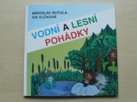 Butula, Vlčková - Vodní a lesní pohádky (2000)