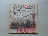 Klučina - Jak válčili husité (Azimut 1987)