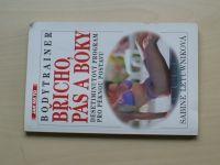Letuwniková - Bodytrainer - Břicho, pás a boky - Desetiminutový program pro pěknou postavu (1997)