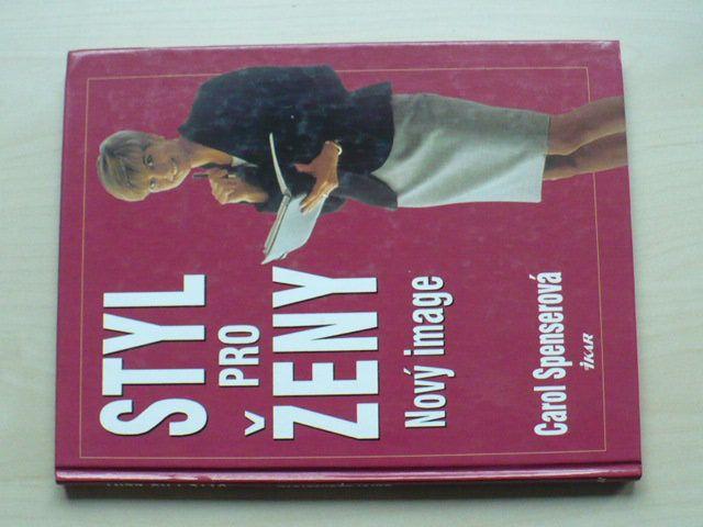 Spenserová - Styl pro ženy - Nový image (2001)