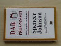 Johnson - Dar přítomnosti - Dárek pro dobu plnou změn (2011)