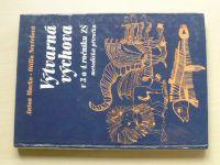Macko, Nevřelová - Výtvarná výchova v 3. a 4. ročníku ZŠ - Metodická příručka (1989)