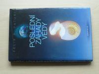Paturi - Poslední záhady vědy (2006)