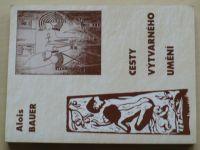 Bauer - Cesty výtvarného umění (1996)