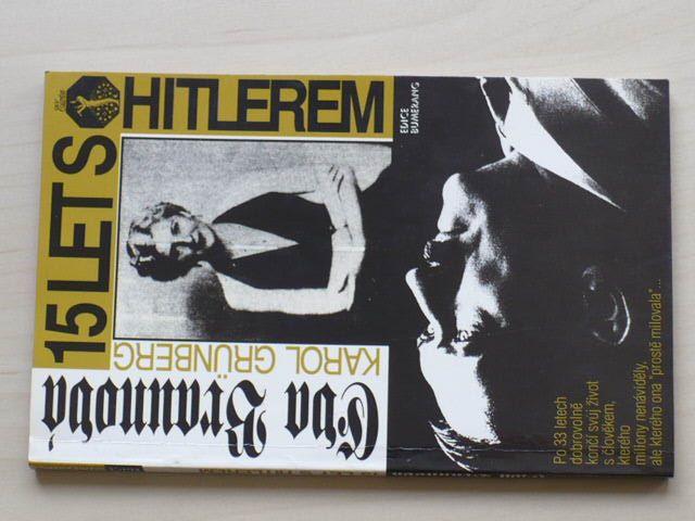 Grünberg, Braunová - 15 let s Hitlerem (1993)