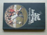 Nehoda - Všechny moje góly (1984)