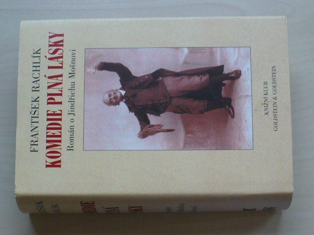Rachlík - Komedie plná lásky - Román o Jindřichu Mošnovi (1997)