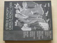 Střed Evropy okolo roku 1000 - Svazek esejí 1,2, Katalog k výstavě (2002)