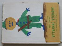 Uždil, Razáková - Metodika výtvarné výchovy na mateřské škole (1958)