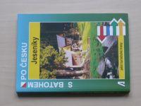 Bělaška - S baťohem po česku - Jeseníky - pěší turistické trasy (2008)