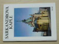 Mracký, Niklová - Sarkandrova kaple - Olomouc (1995)