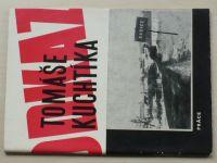 Odkaz Tomáše Kuchtíka - Babice 1951 (1971)
