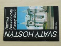 Pojsl, Hyhlík - Svatý Hostýn - Bazilika Nanebevzetí Panny Marie (1992)