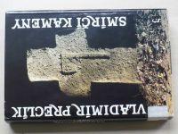 Preclík - Smírčí kameny (1990)