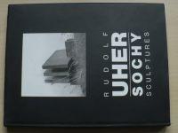 Rudolf Uher - Sochy - Sculptures (1998)