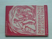 Hořejš - Dobrodružství ve Zlatém údolí (1947)