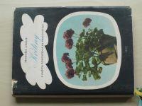 Jirásek - Květiny v našich domovech a na pracovištích (1959)