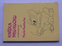 Kantorek - Knížka pro kočku a nejen pro ni (1990)