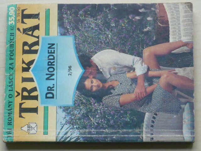 Tři romány o lásce - Třikrát Dr. Norden 2/96