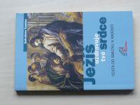 Tumino - Ježíš uzdravuje tvé srdce - Cesta od smutku k radosti (2011)