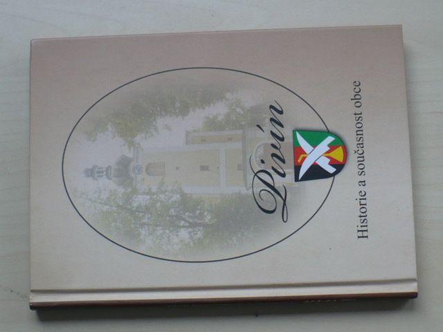 Horák - Pivín - historie a současnost obce (2009) Prostějovsko