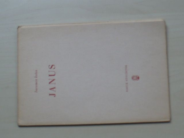 Jaromír John - JANUS (Stolístek Frenštát p.R. 1946) 71/220